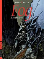 Fog, Fog (Tome 6) - Remember