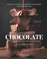 Encyclopedia of chocolate, Essential Recipes and Techniques