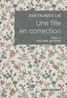 Une fille en correction. Lettres à son assistante sociale (1952-1965)