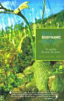 What is Biodynamic Wine?, The Quality, the Taste, the Terroir (Anglais)