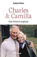 Charles et Camilla, Une histoire anglaise