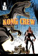 2, The Kong Crew - Tome 02, Worse than Hell
