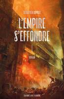 L'Empire s'effondre, L'Empire s'effondre, T1