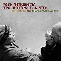 CD / No Mercy In This Land / Ben Harper And Charl