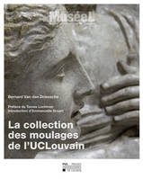 La collection des moulages de l'UCLouvain