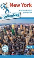Guide du Routard New York 2018, Manatthan, Brooklyn, Queens, Bronx