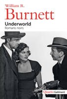 Underworld, Romans noirs