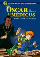 Oscar le médicus T4 - L'ordre secret des médicus