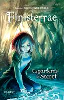 Finisterrae : Tu garderas le secret. , Tome 1