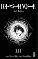 3, DEATH NOTE BLACK EDITION - Tome 3, black edition