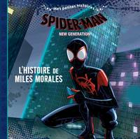 SPIDER-MAN NEW GENERATION - Mes petites histoires