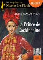 Le Prince de Cochinchine, Livre audio 1 CD MP3