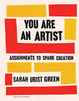 YOU ARE AN ARTIST ASSIGNMENTS TO SPARK CREATION /ANGLAIS