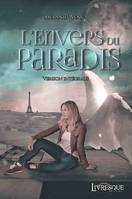 L'Envers du Paradis, version intégrale