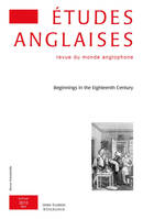 Études anglaises - N°2/2013, Beginnings in the Eighteenth Century