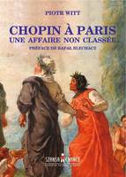 Chopin à Paris, Une affaire non classée