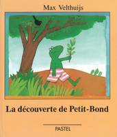 DECOUVERTE DE PETIT-BOND (LA)