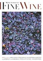 Revue : The World of Fine Wine / Issue 52 , Jamie Goode on the whence and whither of ripeness / 2015 Bordeaux / 2011 Barbaresco / Pétillant naturel / Scharzhofberg