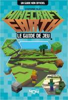 MINECRAFT EARTH - LE GUIDE DE JEU NON OFFICIEL