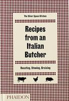 Recipes from an Italian Butcher (Anglais), Roasting, Stewing, Braising