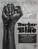 DARKER THAN BLUE (ED. STANDARD)