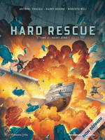 Hard Rescue T2, Point Zéro