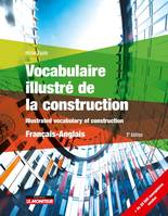 Vocabulaire illustré de la construction - Français - Anglais, Illustrated vocabulary of construction