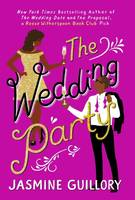 The Wedding Party, An irresistible summer sizzler you won't be able to put down!