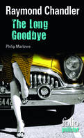 The Long Goodbye, Une enquête de Philip Marlowe
