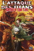3, L'Attaque des Titans - Before the Fall T03