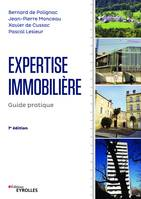 EXPERTISE IMMOBILIERE - GUIDE PRATIQUE