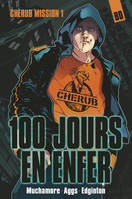 Cherub mission / 100 jours en enfer