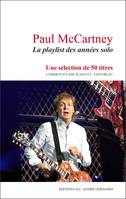 Paul McCartney : La playlist des années solo