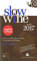 Slow Wine 2017 - English Version (Anglais)