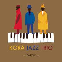 kora jazz trio part IV