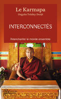 Interconnectes - Reenchanter Le Monde Ensemble