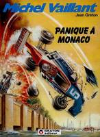 MICHEL VAILLANT - NO 47: PANIQUE A MONACO, Volume 47, Panique à Monaco