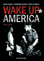 Wake up America - Tome 2 - 1960-1963