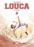 Louca - Tome 3 - 3. If Only...