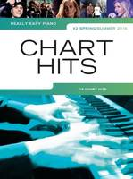 Really Easy Piano: Chart Hits Spring/Summer 2016, 16 Chart Hits