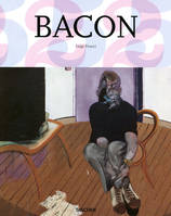Francis Bacon, 1909-1992 / sous la surface des choses, sous la surface des choses