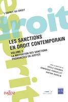Volume 2, La motivation des sanctions prononcées en justice, Les sanctions en droit contemporain - 1ère édition, Volume 2 La motivation des sanctions prononcées en justice
