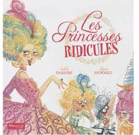 PRINCESSES RIDICULES