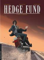 Hedge fund / Mort au comptant