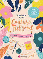 AGENDA 2021 COUTURE FEEL GOOD - UNE ANNEE DE DEFISPOUR LES ADDICTS !