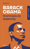 Barack Obama, 14 principes de leadership