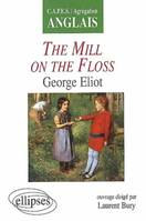 Eliot, The Mill on the Floss