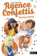 Agence confettis 4: Poney party