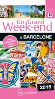 Un Grand Week-End à Barcelone 2015