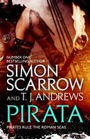 Pirata: The bestselling author of The Eagles of the Empire novels brin